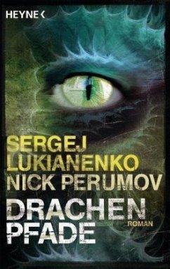Drachenpfade - Lukianenko, Sergej; Perumov, Nick