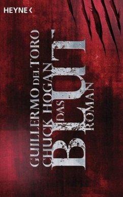 Das Blut / Ephraim Goodweather Trilogie Bd.2 - Del Toro, Guillermo; Hogan, Chuck