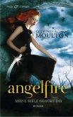 Meine Seele gehört dir / Angelfire Trilogie Bd.1