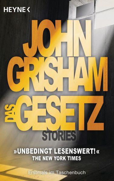 Das Gesetz - Grisham, John