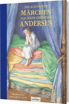 Die schönsten Märchen von Hans Christian Andersen - Andersen, Hans Christian