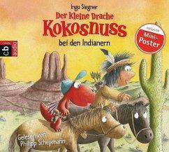 Der kleine Drache Kokosnuss bei den Indianern / Die Abenteuer des kleinen Drachen Kokosnuss Bd.16 (1 Audio-CD) - Siegner, Ingo