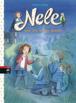 Nele und die wilde Bande / Nele Bd.4 - Luhn, Usch