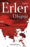 Ölspur / Thomas Nyström & Anna Jonas Trilogie Bd.1