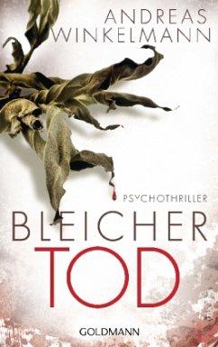 Bleicher Tod - Winkelmann, Andreas