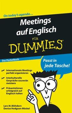 Meetings auf Englisch für Dummies Das Pocketbuch - Blöhdorn, Lars M.; Hodgson-Möckel, Denise
