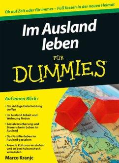 Im Ausland leben für Dummies - Kranjc, Marco