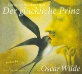 Der glückliche Prinz, 1 Audio-CD