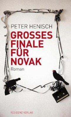 Großes Finale für Novak - Henisch, Peter