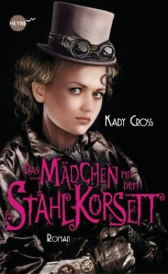 Das Mädchen mit dem Stahlkorsett / Finley Jayne Bd.1 - Cross, Kady