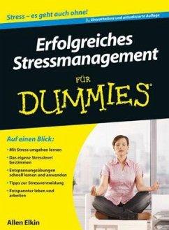 Erfolgreiches Stressmanagement für Dummies - Elkin, Allen