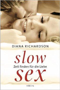 Slow Sex - Richardson, Diana