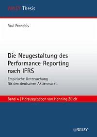Die Neugestaltung des Performance Reporting nach IFRS