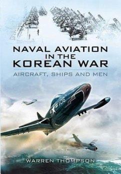 Naval Aviation in the Korean War - Thompson, Warren