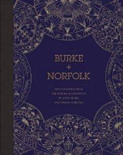 Burke + Norfolk - Norfolk, Simon; Burke, John