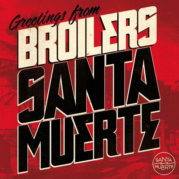 Santa Muerte - Broilers
