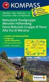 Kompass Karte Naturpark Texelgruppe, Meraner Höhenweg; Parco Naturale Gruppo di Tessa, Alta Via di Merano