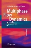 Multiphase Flow Dynamics 3