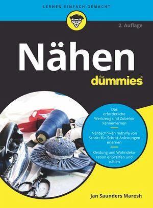 Nähen für Dummies von Jan Saunders Maresh - Buch - bücher.de