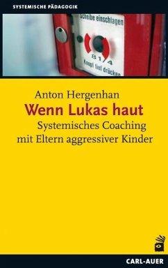 Wenn Lukas haut - Hergenhan, Anton