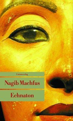 Echnaton - Machfus, Nagib
