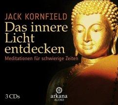 Das innere Licht entdecken, 3 Audio-CDs - Kornfield, Jack