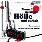 Einmal durch die Hölle und zurück, 6 Audio-CDs