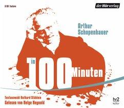 Arthur Schopenhauer in 100 Minuten, 2 Audio-CDs - Schopenhauer, Arthur