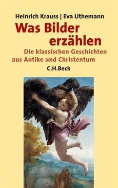 Was Bilder erzählen - Krauss, Heinrich; Uthemann, Eva