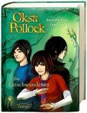 Die Entschwundenen / Oksa Pollock Bd.2