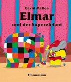 Elmar und der Superelefant
