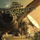 Aktenzeichen: Illegal / Weltraumpartisanen Bd.10 (1 Audio-CD)
