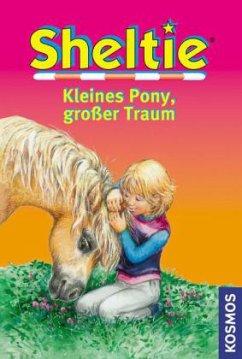 Sheltie - Kleines Pony, großer Traum