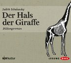 Der Hals der Giraffe, 4 Audio-CDs