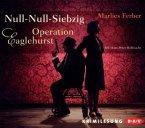 Operation Eaglehurst / Null-Null-Siebzig Bd.1 (4 Audio-CDs)