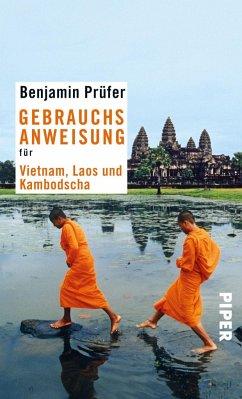 Gebrauchsanweisung für Vietnam, Laos und Kambot...