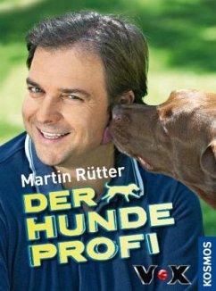 Der Hundeprofi - Rütter, Martin