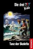 Tanz der Skelette / Die drei Fragezeichen-Kids Bd.48