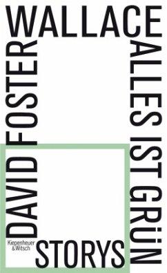 Alles ist grün - Wallace, David Foster