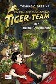 Der kleine Gruselladen / Ein Fall für dich und das Tiger-Team Bd.47