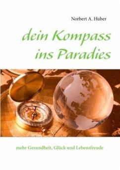 dein Kompass ins Paradies
