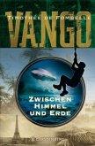 Zwischen Himmel und Erde / Vango Bd.1