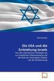 Die USA und die Entstehung Israels
