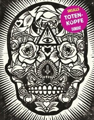 Skulls. Totenköpfe - Dowling, Faye