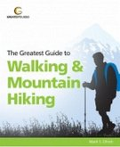 Greatest Guide to Walking & Mountain Hiking