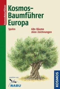 Kosmos-Baumführer Europa - Spohn, Margot
