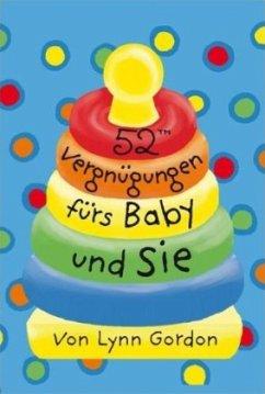 52 Vergnügungen fürs Baby und Sie (Kartenspiel)