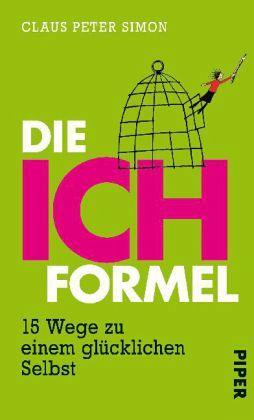 Die Ich Formel Von Claus P Simon Buch
