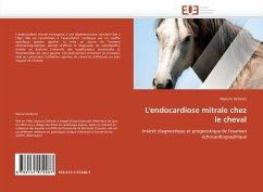 L'endocardiose mitrale chez le cheval - Defontis, Myriam
