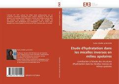 Etude d'Hydratation Dans Les Micelles Inverses En Milieu Apolaires - ZIDANE ep BUSSON, Fatiha